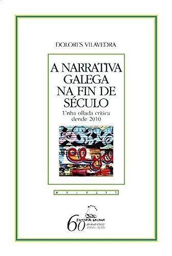 A narrativa galega na fin de seculo (Manuais) por Dolores Vilavedra epub