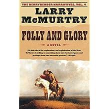 Folly and Glory: A Novel (Berrybender Narratives)