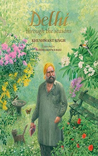 Delhi through the seasons por Khushwant Singh