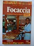 FOCACCIA DOC Tradizioni e sapori di Liguria