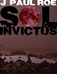 Sol Invictus (Supernatural Thriller) (English Edition)