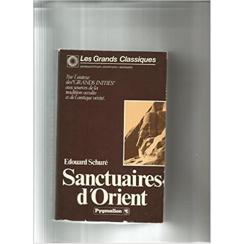 Sanctuaires d'orient : egypte, grece, palestine de Edouard Schuré ( 1977 )
