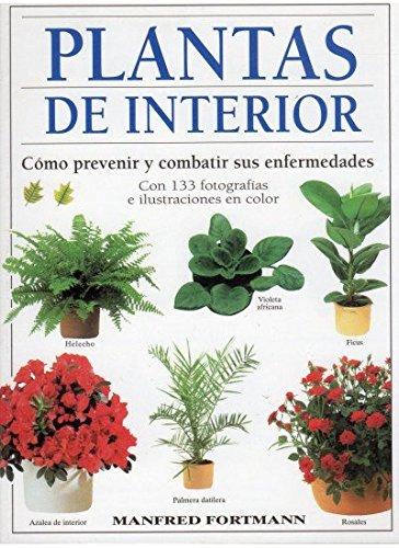PLANTAS DE INTERIOR (GUÍAS DEL NATURALISTA-PLANTAS DE INTERIOR)