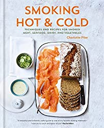 SMOKING HOT & COLD: TECHNIQUES & RECIPES