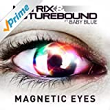 Magnetic Eyes (feat. Baby Blue) [Radio Edit]