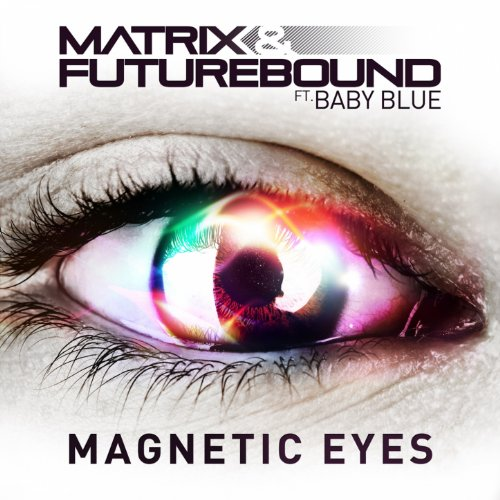 Magnetic Eyes (feat. Baby Blue...