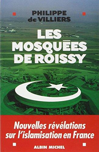 Mosquees de Roissy (Les) (Documents Societe) par Philippe Villiers