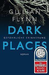 Dark Places - Gef??hrliche Erinnerung by Gillian Flynn (2015-09-24)