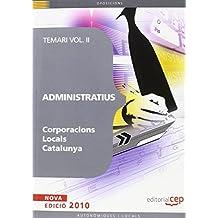 Administratius Corporacions Locals Catalunya. Temari Vol. II.: 2 (Colección 1247)