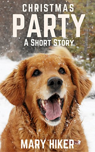 Christmas Party: A Short Story (Avery Barks Cozy Dog Mysteries) (English Edition) por Mary Hiker