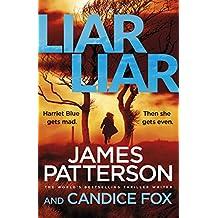 Liar Liar: (Harriet Blue 3) (Detective Harriet Blue Series)