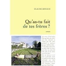 Qu'as-tu fait de tes frères ? (Littérature Française) (French Edition)