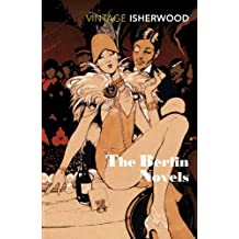 The Berlin Novels by Christopher Isherwood (1993-01-14)