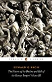 3: The History of the Decline and Fall of the Roman Empire