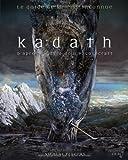 Kadath, le guide de la cité Inconnue - D'après l'oeuvre de H.P. Lovecraft
