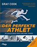 Der perfekte Athlet: Spitzenleistungen durch Functional Training