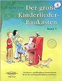 Der große Kinderlieder-Baukasten, Band 1: Klavier- und Blockflöten-Kombinierbücher für ein bis zwei Sopranblockflöten und Klavier mit CD