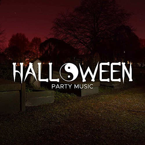 Halloween Party Music - Scary Ambient Music. 25 Songs to cause Fear, Terror and Horror