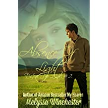 Absence Of Light (Ryan's Story) (Before The Light Book 2) (English Edition)