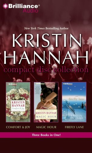 Kristin Hannah Compact Disc Collection: Comfort & Joy / Magic Hour / Firefly Lane