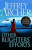 Other Blighters Efforts: The Year of Short Stories – October (English Edition)
