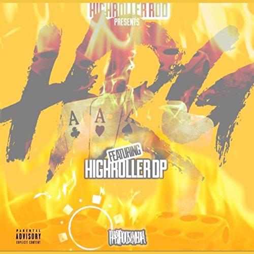 HRG (feat. HighRoller DP) [Explicit]