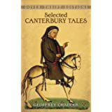 "Canterbury Tales: ""General Prologue"", ""Knight's Tale"", ""Miller's Prologue and Tale"", ""Wife of Bath's Prologue and Tale"" (Dover Thrift Editions)"
