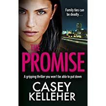 The Promise: A gripping thriller you won't be able to put down