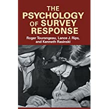 The Psychology of Survey Response (English Edition)