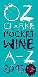 Oz Clarke's Pocket Wine Book 2015