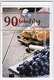 Geburtstagskarte zum 90. Geburtstag - Brot und Wein