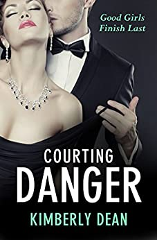 Courting Danger by [Dean, Kimberly]