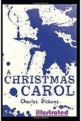 A Christmas Carol illustrated Paperback