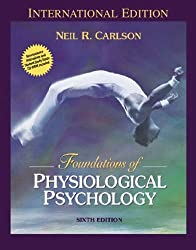 Foundations of Physiological Psychology: WITH Neuroscience Animations AND Student Study Guide CD-ROM (Pie) by Neil R. Carlson (2004-07-01)