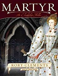 Martyr: An Elizabethan Thriller - IPS Clements, Rory ( Author ) May-01-2009 Compact Disc