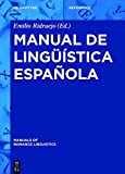 Manual de lingüística española (Manuals of Romance Linguistics)