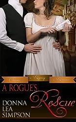 A Rogue's Rescue (Classic Regency Romances Book 2) (English Edition)