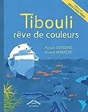 Tibouli reve de couleurs