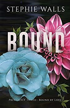 Bound (Bound Duet Book 1) by [Walls, Stephie]