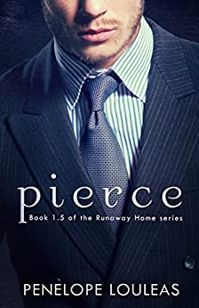 Pierce (The Runaway Home Series 1.5) by [Louleas, Penelope]