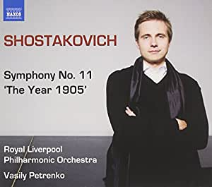 "Chostakovitch : Symphonie n° 11 ""The Year 1905"""