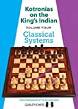 Kotronias on the King's Indian: Classical Systems