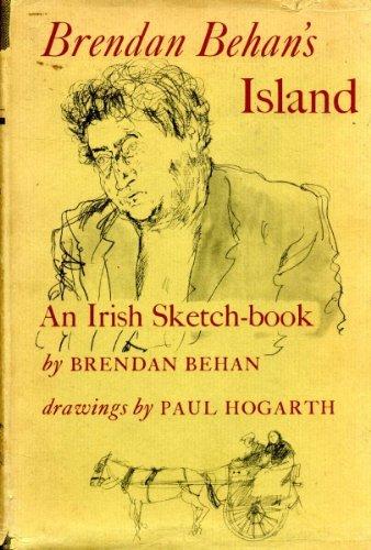 Brendan Behan's Island: An Irish Sketch-book