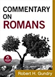 Commentary on Romans (Commentary on the New Testament Book #6)