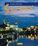 Journey through SAXONY - - Reise durch SACHSEN - Ein Bildband mit über 180 Bildern - STÜRTZ Verlag
