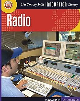Radio (21st Century Skills Innovation Library: Innovation In Entertainment) por Philip Brooks epub
