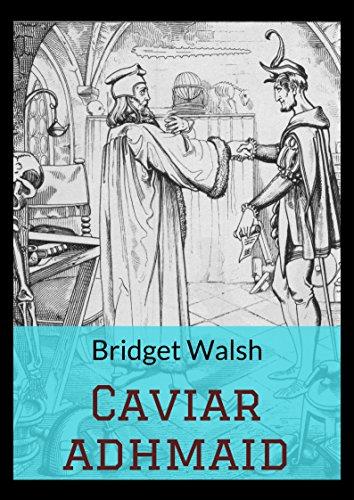 Caviar adhmaid (Irish Edition) por Bridget  Walsh