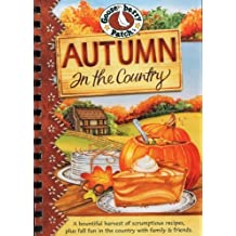 Autumn in the Country Cookbook (Seasonal Cookbook Collection) by Gooseberry Patch (2007-07-01)