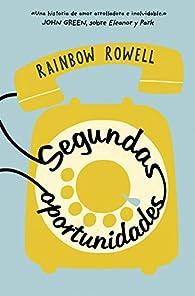 Segundas oportunidades par Rainbow Rowell