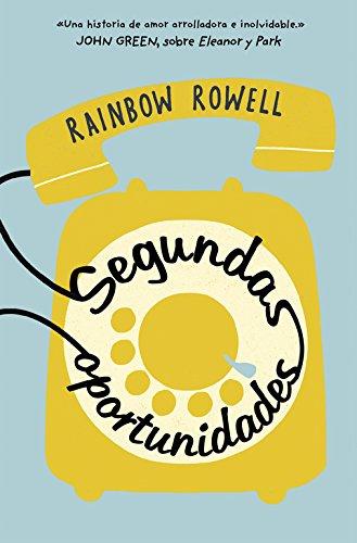 Segundas oportunidades (Biblioteca Indie) por Rainbow Rowell
